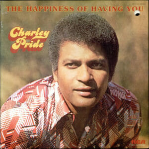 Charley-Pride-The-Happiness-Of-524093