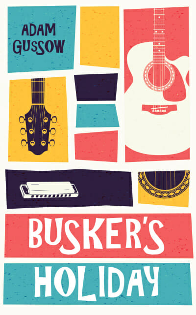 Busker's Holiday